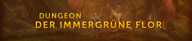 warlords of draenor dungeonguide der immergr ne flor seite zusammenfassung. Black Bedroom Furniture Sets. Home Design Ideas